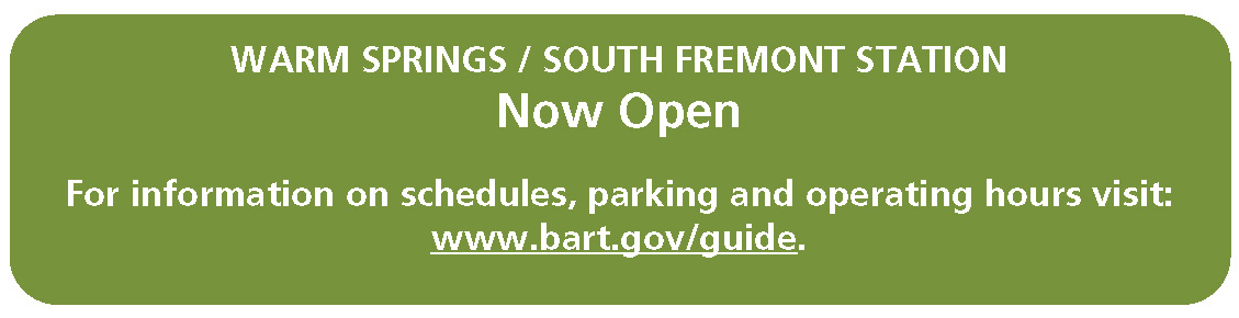 Warm Springs / South Fremont Station Now Open