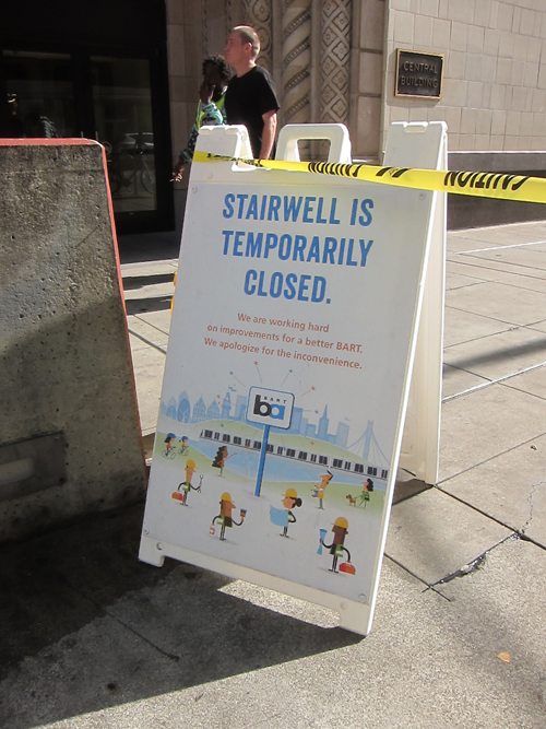 sign lets riders know the stairs are closed